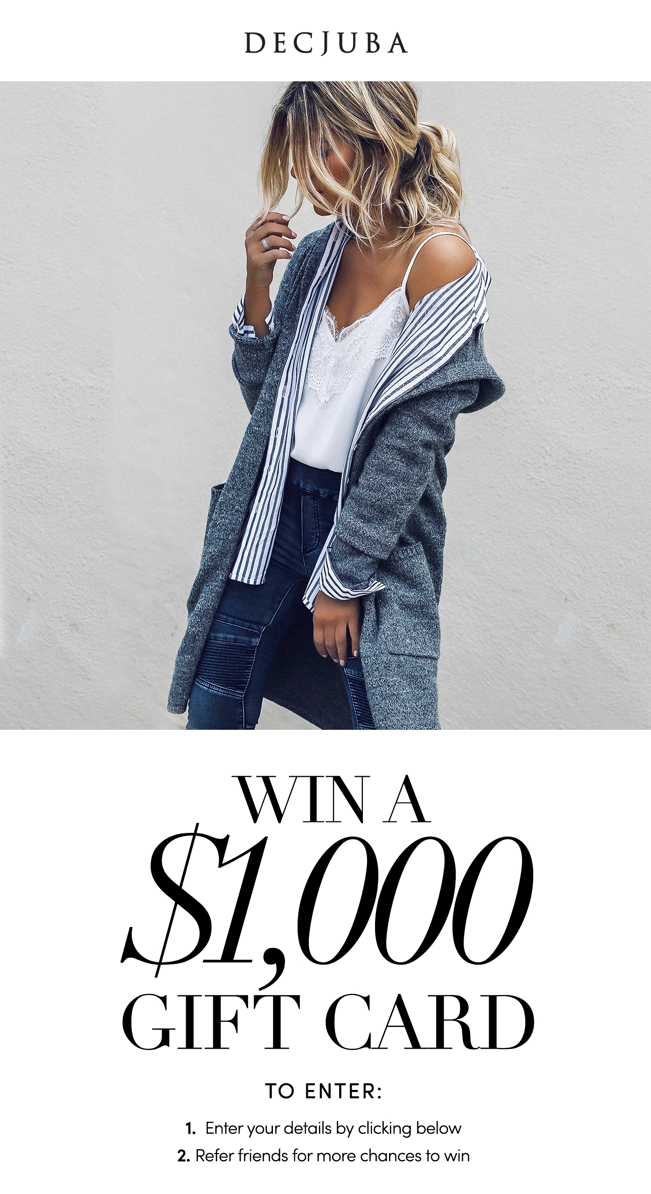 Enter for a chance to win a $1000 DECJUBA Gift Card Giveaway Image