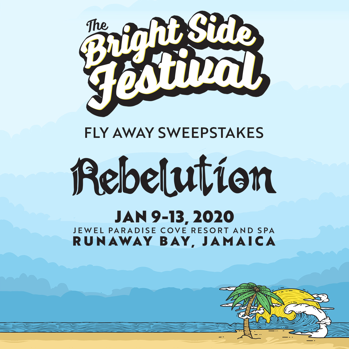 Rebelution - The Bright Side Festival Fly Away Sweepstakes