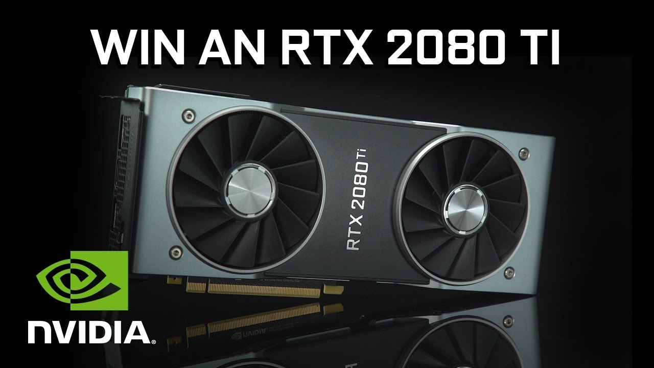 GET A CHANCE OF WINNING A NVIDIA RTX 2080 TI! Giveaway Image